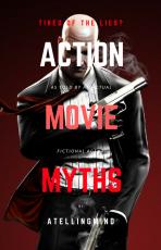 Action Movie Myths