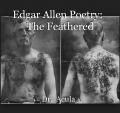 Edgar Allen Poetry:   The Feathered