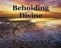 Beholding Divine