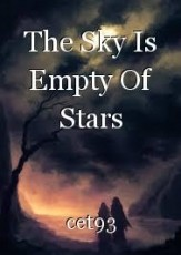 The Sky Is Empty Of Stars
