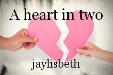 A heart in two
