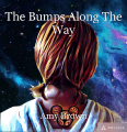 The Bumps Along The Way