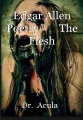 Edgar Allen Poetry        The Flesh