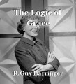 The Logic of Grace