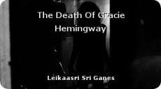 The Death Of Gracie Hemingway