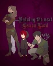 Raising the next Demon Lord