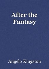 After the Fantasy