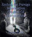 Embracing Foreign Information (Statues Of Integration)