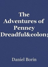 The Adventures of Penney Dreadful: The Stowaway