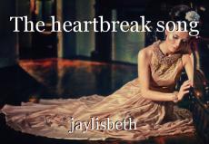 The heartbreak song