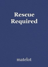 Rescue Required