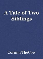 A Tale of Two Siblings
