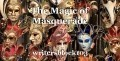 The Magic of Masquerade