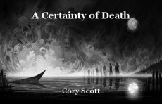 A Certainty of Death