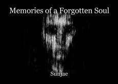 Memories of a Forgotten Soul