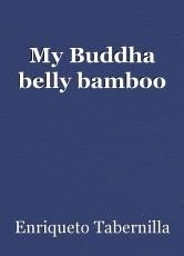 My Buddha belly bamboo