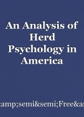 An Analysis of Herd Psychology in America