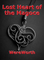 Lost Heart of the Magoce