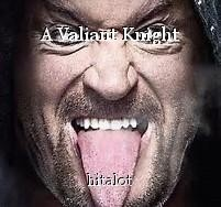 A Valiant Knight