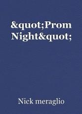 """Prom Night"""