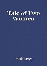 Tale of Two Women