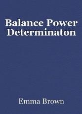 Balance Power Determinaton
