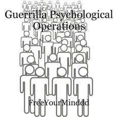 Guerrilla Psychological Operations