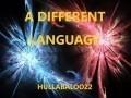 A Different Language