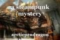 a steampunk mystery