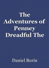 The Adventures of Penney Dreadful The Chase