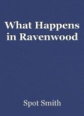 What Happens in Ravenwood