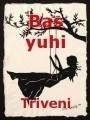 Bas yuhi