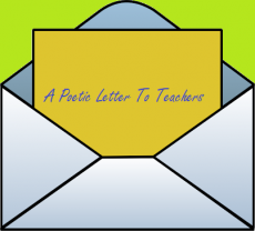A Poetic Letter To Teachers