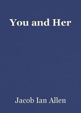 You and Her