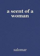 a scent of a woman