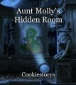 Aunt Molly's Hidden Room