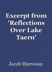 Excerpt from 'Reflections Over Lake Taern'