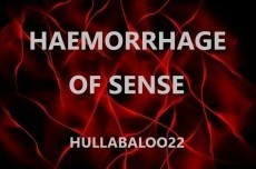 Haemorrhage Of Sense