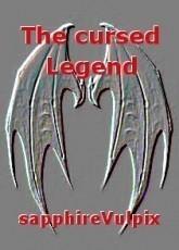 The cursed Legend