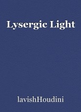 Lysergic Light