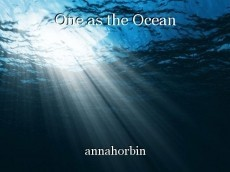 One as the Ocean