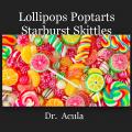 Lollipops Poptarts Starburst Skittles