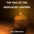 The Tale Of The Misplaced Lantern