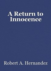 A Return to Innocence