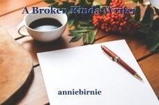 A Broken Kinda Writer