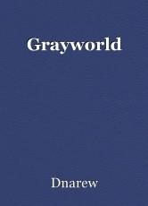 Grayworld