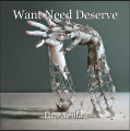 Want Need Deserve