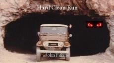 Hard Clean Run