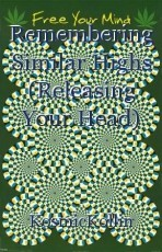 Remembering Similar Highs (Releasing Your Head)