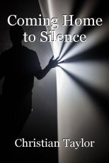 Coming Home to Silence
